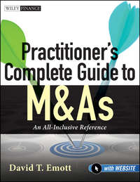 David Emott T. - Practitioner's Complete Guide to M&As. An All-Inclusive Reference
