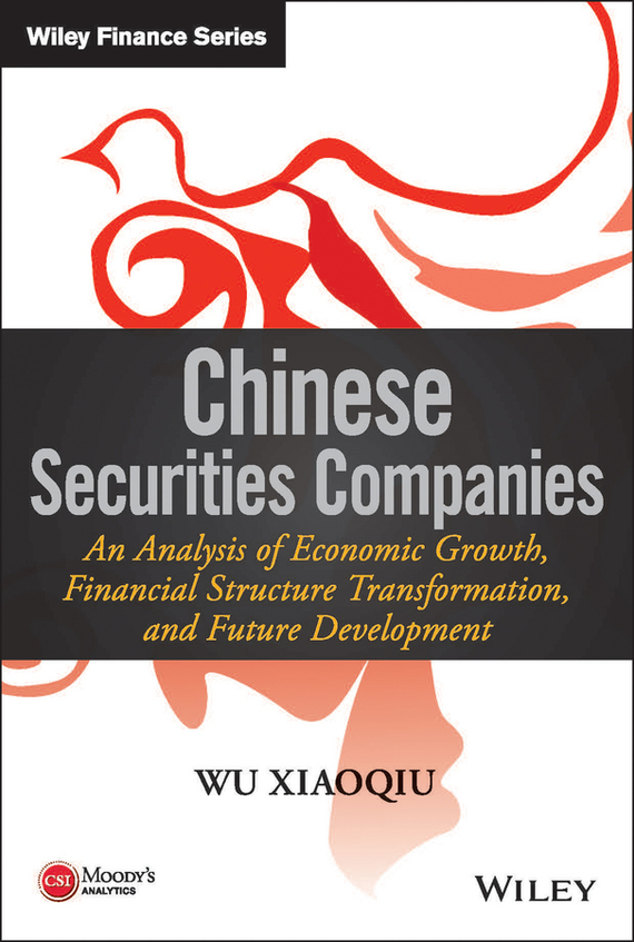 Wu  Xiaoqiu Chinese Securities Companies. An Analysis of Economic Growth, Financial Structure Transformation, and Future Development growth of telecommunication services