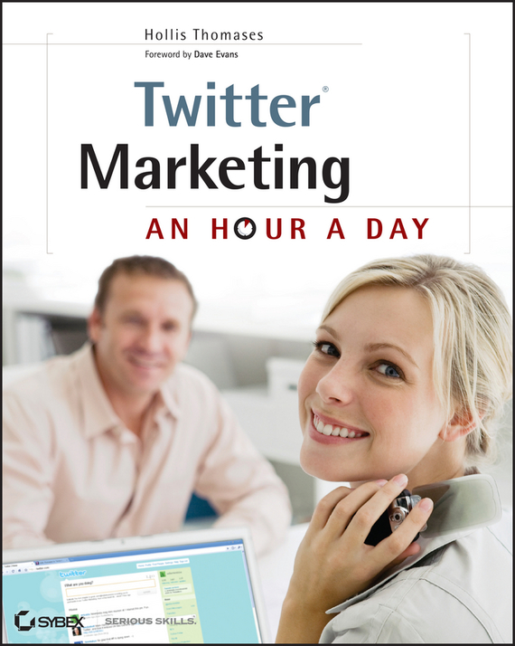 Hollis Thomases Twitter Marketing. An Hour a Day david booth display advertising an hour a day