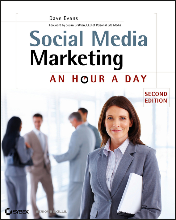Dave  Evans Social Media Marketing. An Hour a Day