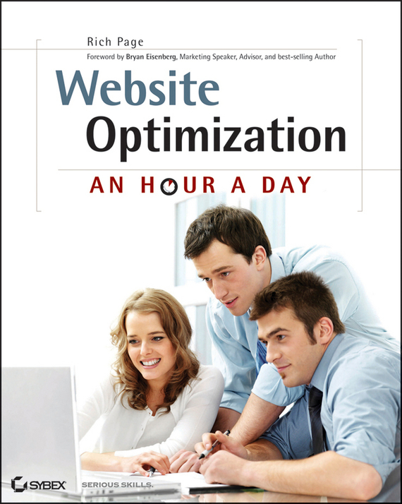 Rich Page Website Optimization. An Hour a Day marc vollenweider mind machine a decision model for optimizing and implementing analytics