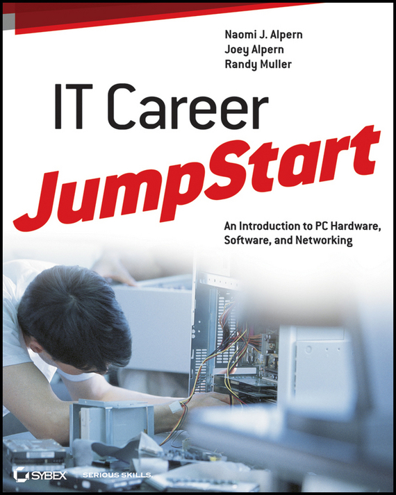 Joey  Alpern IT Career JumpStart. An Introduction to PC Hardware, Software, and Networking trouble in mind – an unorthodox introduction to psychiatry
