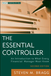 Steven Bragg M. - The Essential Controller. An Introduction to What Every Financial Manager Must Know
