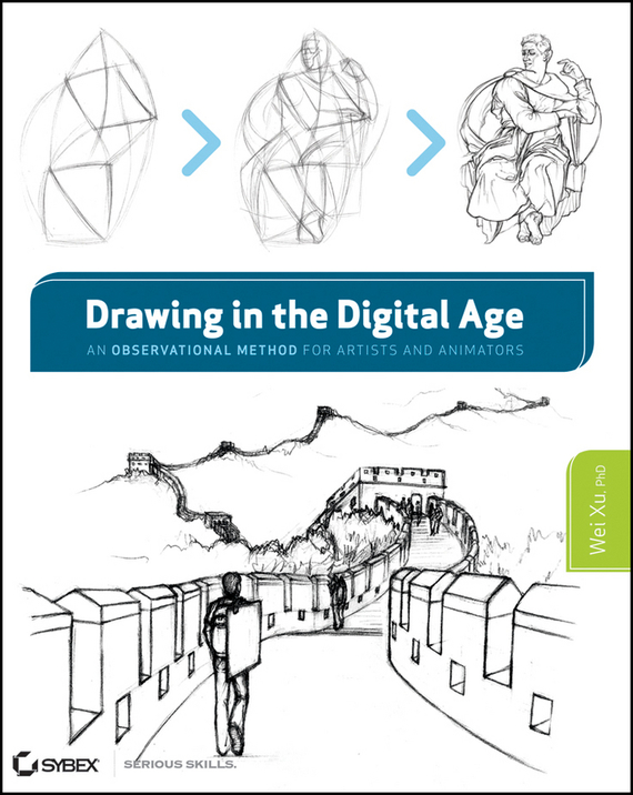 Wei Ph.D. Xu Drawing in the Digital Age. An Observational Method for Artists and Animators an intranet based system for securities trading