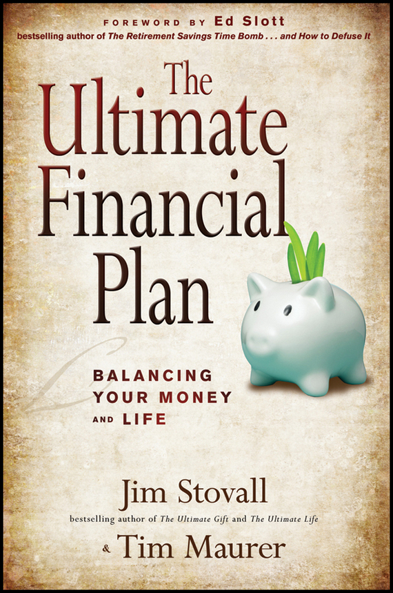 Jim  Stovall The Ultimate Financial Plan. Balancing Your Money and Life morusu siva sankar financial analysis of the tirupati co operative bank limited