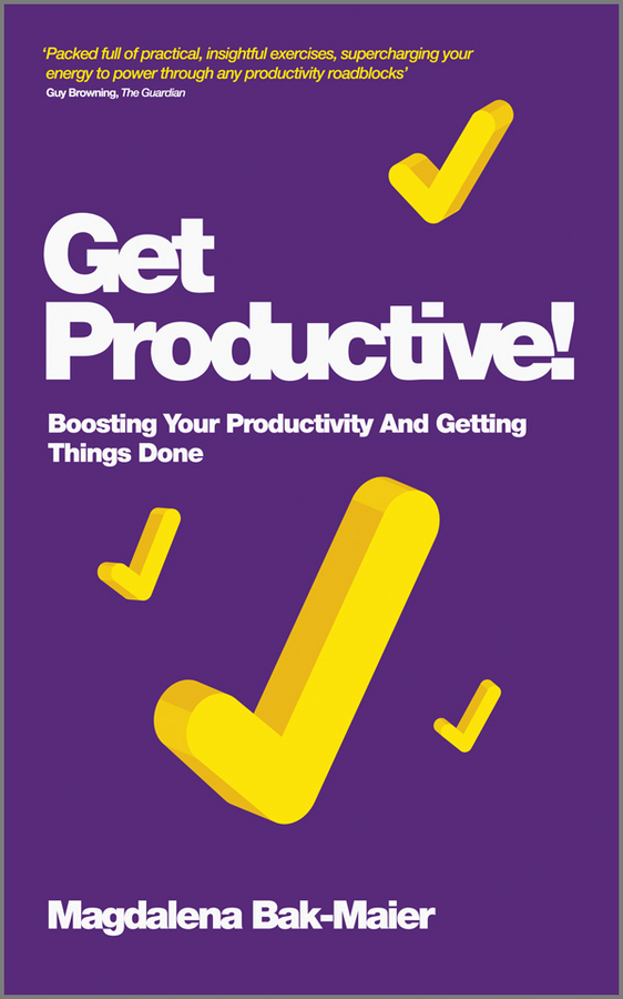 Magdalena  Bak-Maier Get Productive!. Boosting Your Productivity And Getting Things Done adderley cannonball adderley cannonball things are getting better