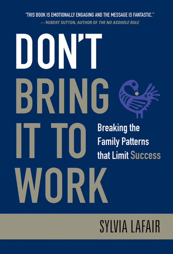 Sylvia Lafair Don't Bring It to Work. Breaking the Family Patterns That Limit Success ISBN: 9780470434598 patterns of repetition in persian and english