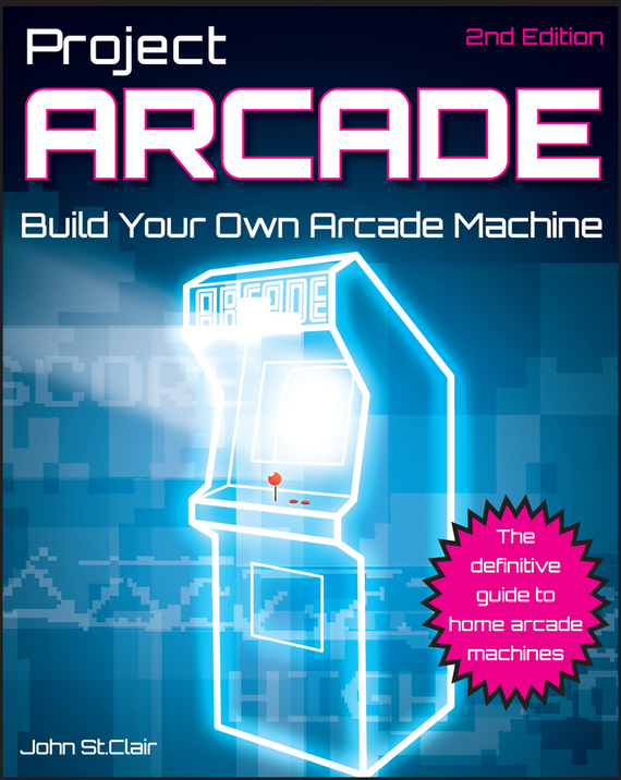 John Clair St. Project Arcade. Build Your Own Arcade Machine pandora s box 5 led arcade game console 960 games 2 player metal arcade video game machine with 1280x720 full hd hdmi vga output