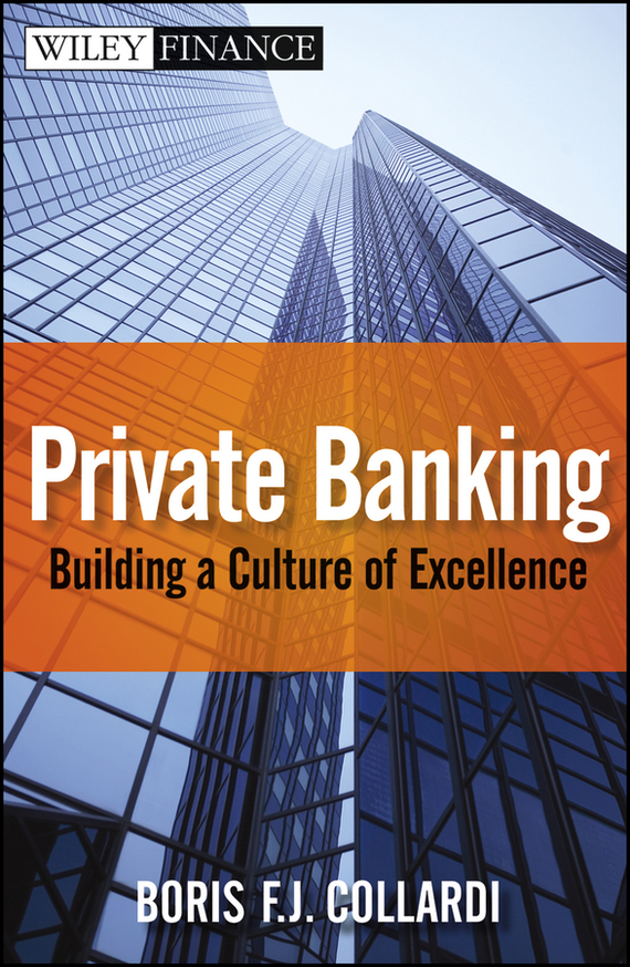 Boris Collardi F.J. Private Banking. Building a Culture of Excellence