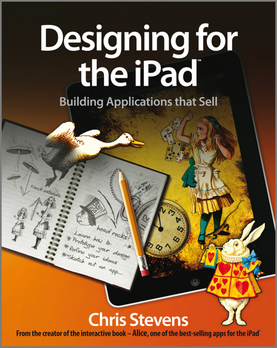Chris  Stevens Designing for the iPad. Building Applications that Sell chris van gorder the front line leader