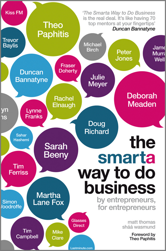 Matt Thomas The Smarta Way To Do Business. By entrepreneurs, for entrepreneurs; Your ultimate guide to starting a business marc lane j the mission driven venture business solutions to the world s most vexing social problems