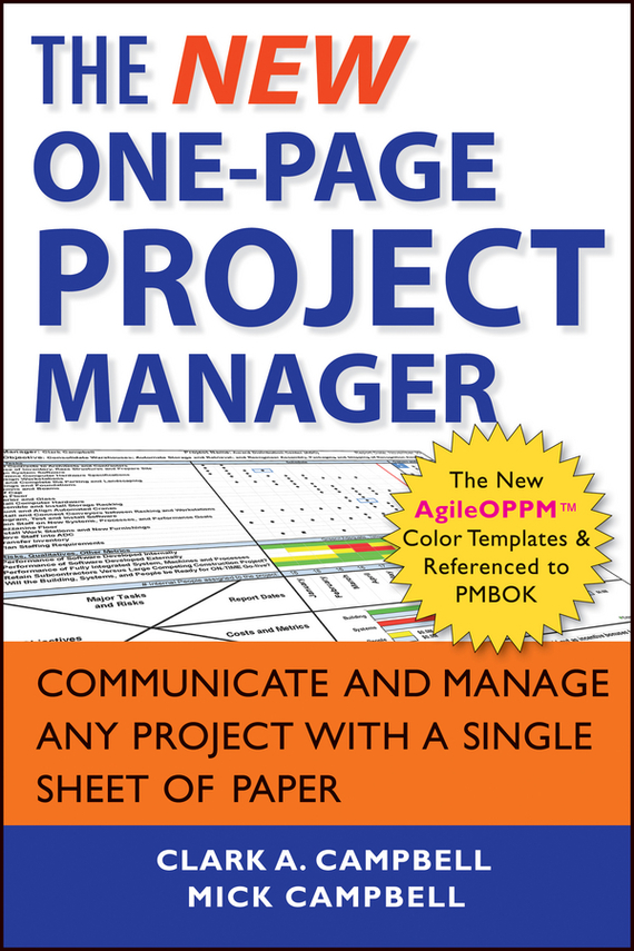 Mick  Campbell The New One-Page Project Manager. Communicate and Manage Any Project With A Single Sheet of Paper cynthia stackpole snyder a user s manual to the pmbok guide