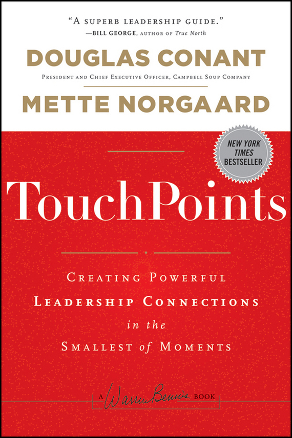 Mette  Norgaard TouchPoints. Creating Powerful Leadership Connections in the Smallest of Moments heir of the dog