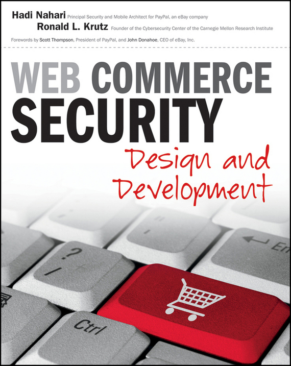 Hadi Nahari Web Commerce Security. Design and Development the information systems security officer s guide
