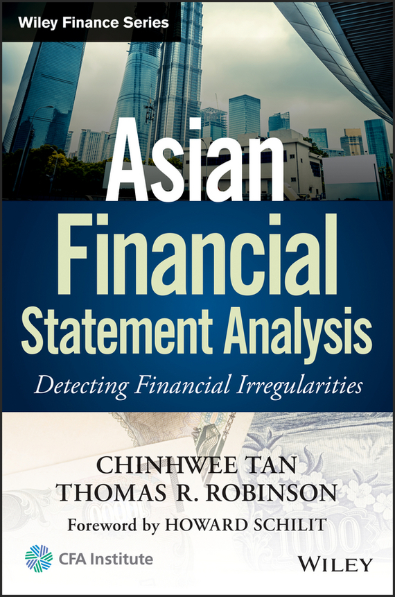 ChinHwee  Tan Asian Financial Statement Analysis. Detecting Financial Irregularities henry elaine international financial statement analysis workbook