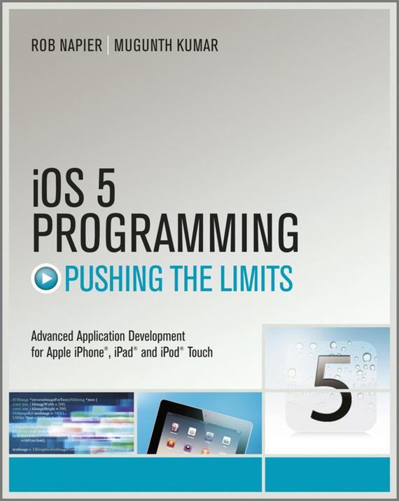 Rob Napier iOS 5 Programming Pushing the Limits. Developing Extraordinary Mobile Apps for Apple iPhone, iPad, and iPod Touch yobangsecurity ios android app touch keypad gsm wifi home security alarm system kit with wireless ip camera siren smoke detector