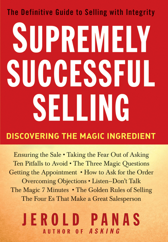 Jerold Panas Supremely Successful Selling. Discovering the Magic Ingredient cd iron maiden a matter of life and death