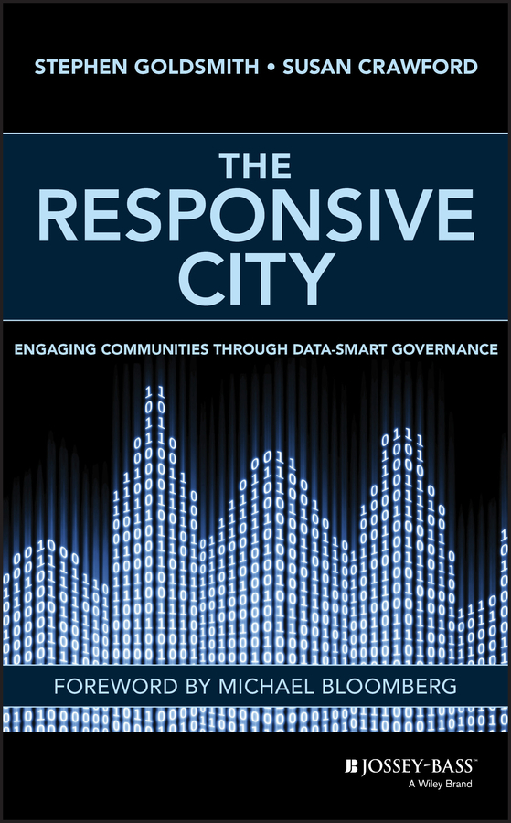 Stephen  Goldsmith The Responsive City. Engaging Communities Through Data-Smart Governance norman god that limps – science and technology i n the eighties