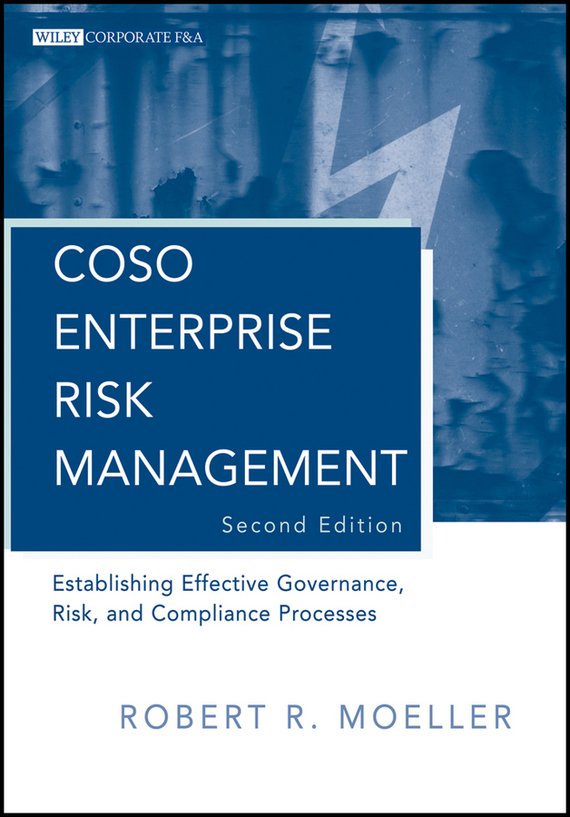 Robert Moeller R. COSO Enterprise Risk Management. Establishing Effective Governance, Risk, and Compliance (GRC) Processes 1000pcs long range rfid plastic seal tag alien h3 used for waste bin management and gas jar management