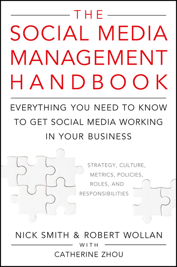 Nick  Smith The Social Media Management Handbook. Everything You Need To Know To Get Social Media Working In Your Business the oxford handbook of strategy implementation