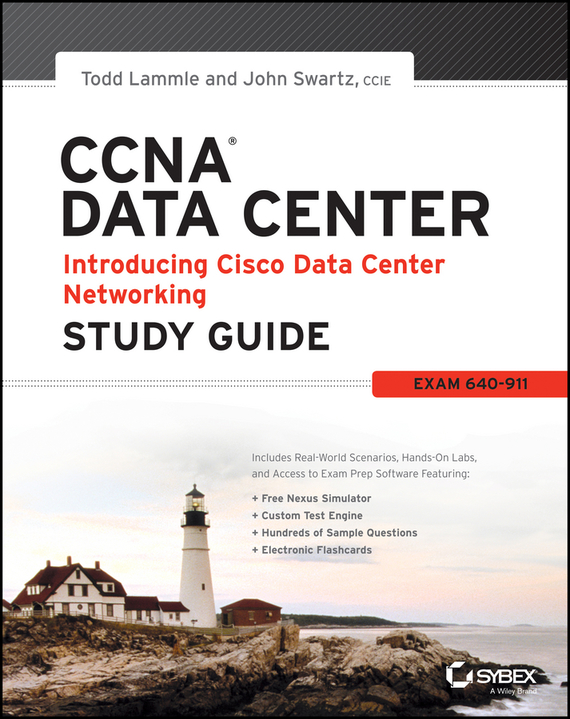 Todd Lammle CCNA Data Center - Introducing Cisco Data Center Networking Study Guide. Exam 640-911 david coleman d cwna certified wireless network administrator official study guide exam pw0 104