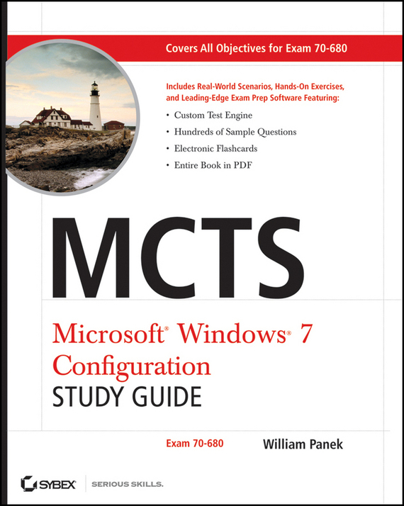 William  Panek MCTS Windows 7 Configuration Study Guide. Exam 70-680 david coleman d cwna certified wireless network administrator official study guide exam pw0 104