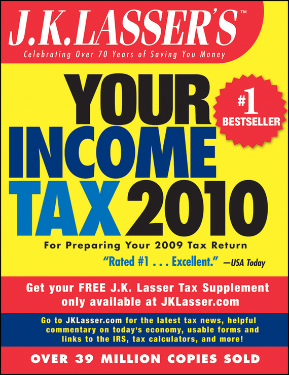 J.K. Institute Lasser J.K. Lasser's Your Income Tax 2010. For Preparing Your 2009 Tax Return j k lasser s year–round tax strategies 2000