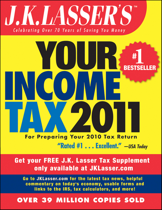 J.K. Institute Lasser J.K. Lasser's Your Income Tax 2011. For Preparing Your 2010 Tax Return j k institute lasser j k lasser s your income tax 2002