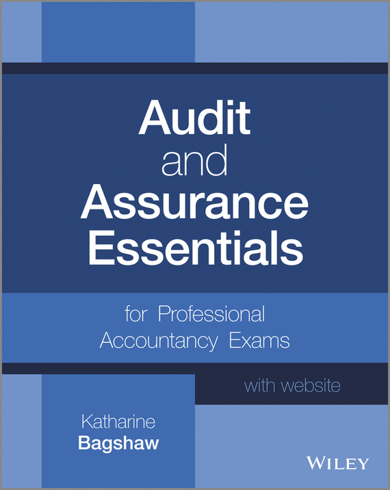 Фото Katharine Bagshaw Audit and Assurance Essentials. For Professional Accountancy Exams