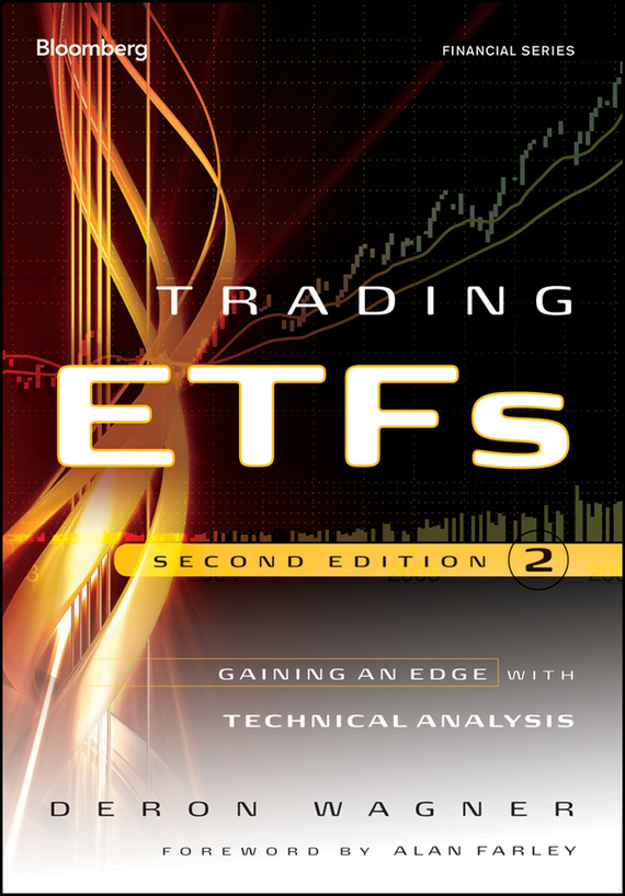 Deron  Wagner Trading ETFs. Gaining an Edge with Technical Analysis mark andrew lim the handbook of technical analysis test bank