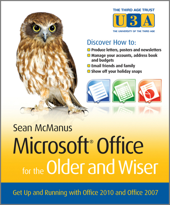 Sean McManus Microsoft Office for the Older and Wiser. Get up and running with Office 2010 and Office 2007 ISBN: 9780470970454 women empowerment through self help groups in rural areas