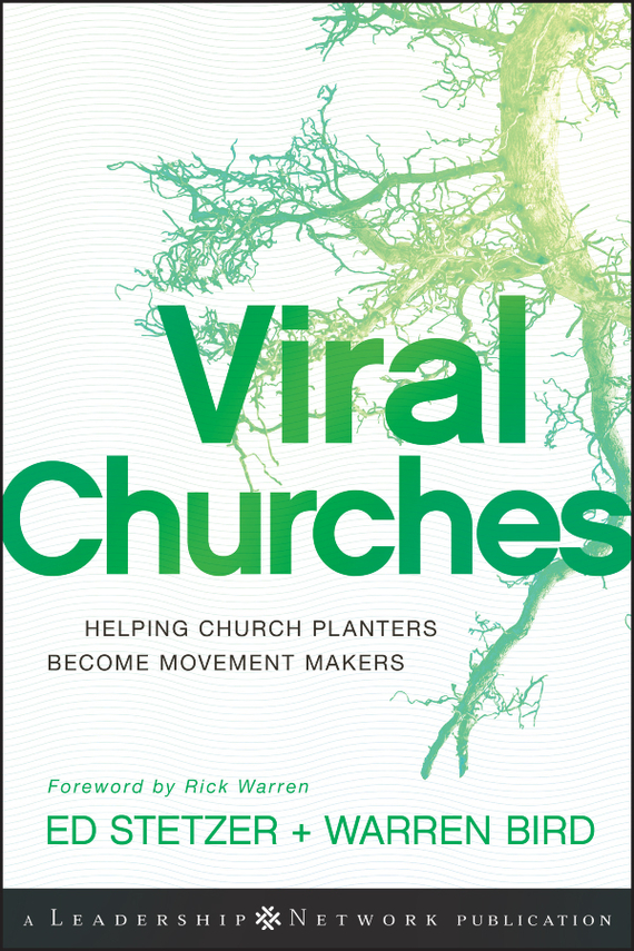 Ed Stetzer Viral Churches. Helping Church Planters Become Movement Makers