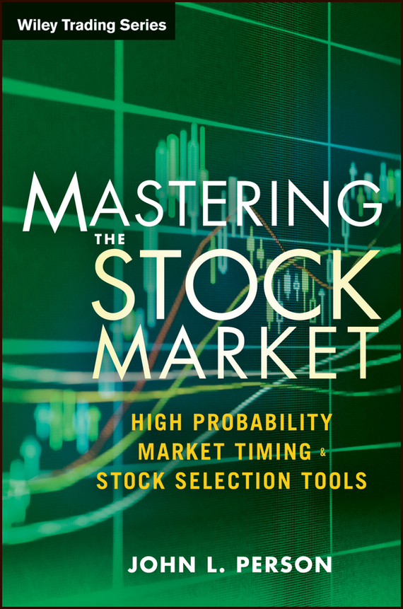 John Person L. Mastering the Stock Market. High Probability Market Timing and Stock Selection Tools free shipping 5pcs in stock m5241l