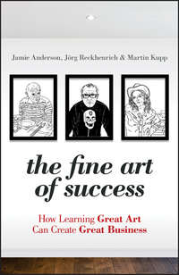 Jamie  Anderson - The Fine Art of Success. How Learning Great Art Can Create Great Business