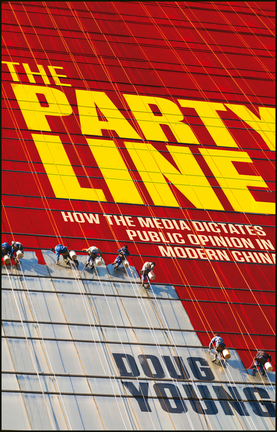DOUG YOUNG The Party Line. How The Media Dictates Public Opinion in Modern China