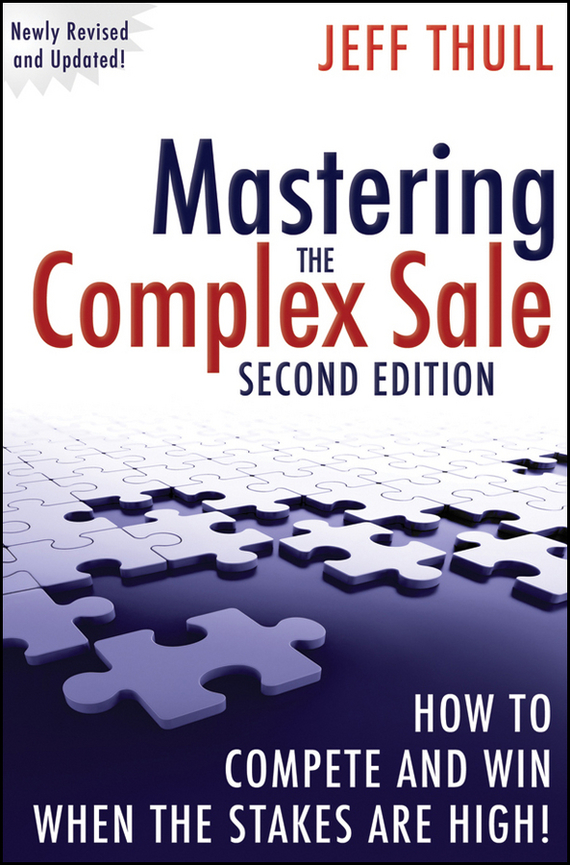 Jeff Thull Mastering the Complex Sale. How to Compete and Win When the Stakes are High! mastering english prepositions