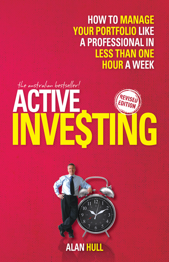 Alan  Hull Active Investing. How to Manage Your Portfolio Like a Professional in Less than One Hour a Week how to do a research project