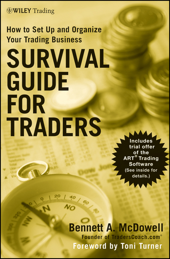 Toni Turner Survival Guide for Traders. How to Set Up and Organize Your Trading Business, цена и фото