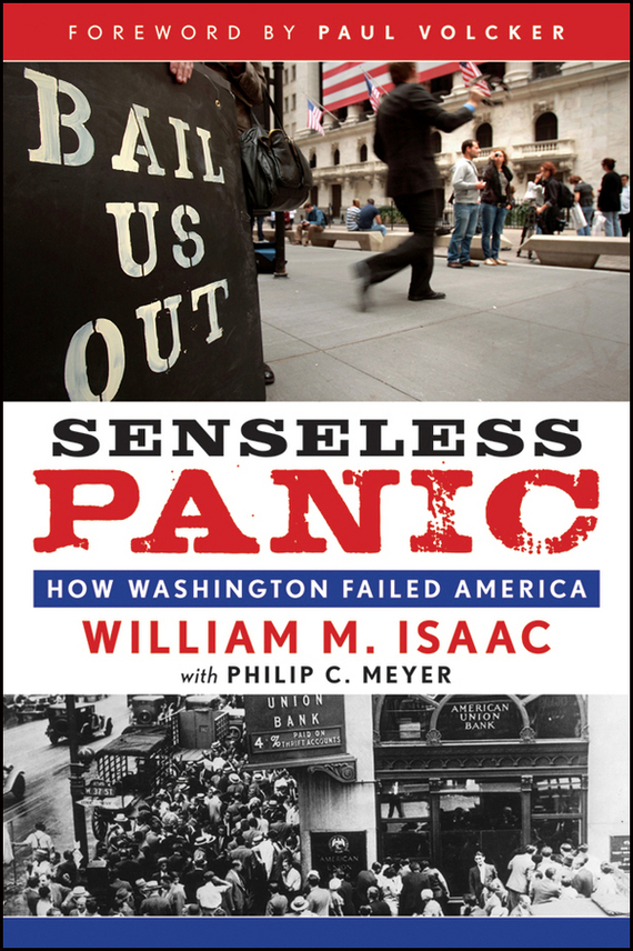 Paul Volcker A. Senseless Panic. How Washington Failed America paul a  samuelson the price of