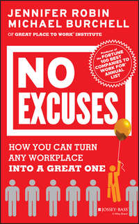 Michael  Burchell - No Excuses. How You Can Turn Any Workplace into a Great One
