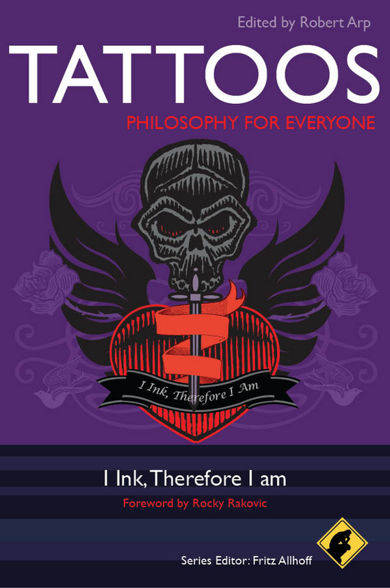 Robert Arp Tattoos - Philosophy for Everyone. I Ink, Therefore I Am flash tattoos sheebani authentic metallic temporary tattoos