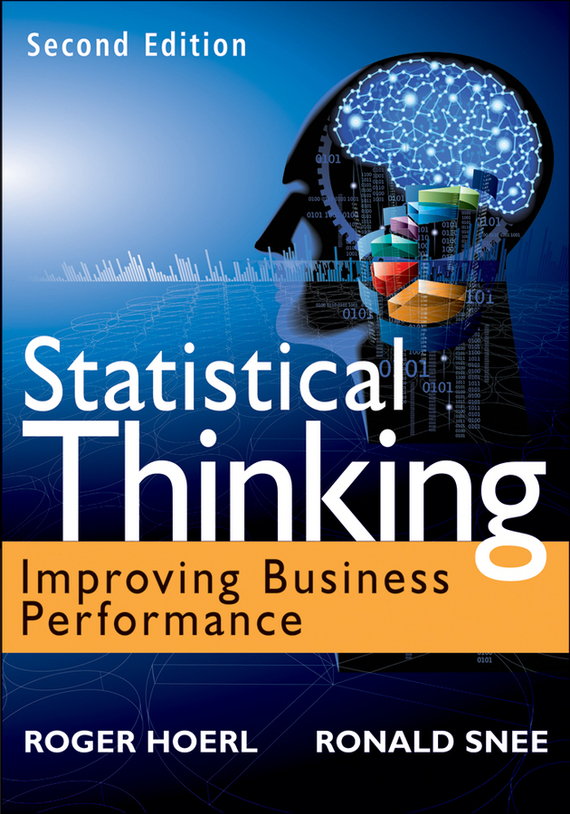 Roger  Hoerl Statistical Thinking. Improving Business Performance analysis and performance of mutual funds