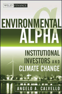 Angelo  Calvello - Environmental Alpha. Institutional Investors and Climate Change