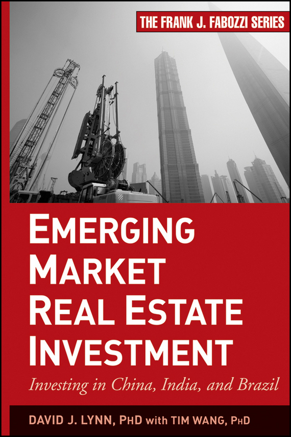 Tim  Wang Emerging Market Real Estate Investment. Investing in China, India, and Brazil швейная машина vlk napoli 2400