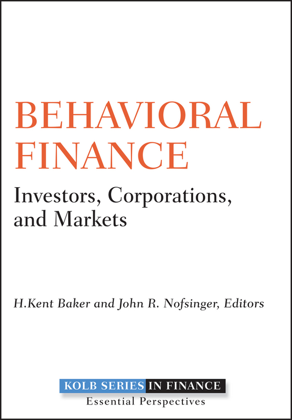 H. Baker Kent Behavioral Finance. Investors, Corporations, and Markets ISBN: 9780470769669 the impact of micro finance on rural participating households