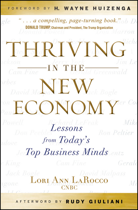 H. Huizenga Wayne Thriving in the New Economy. Lessons from Today's Top Business Minds canada in the world economy