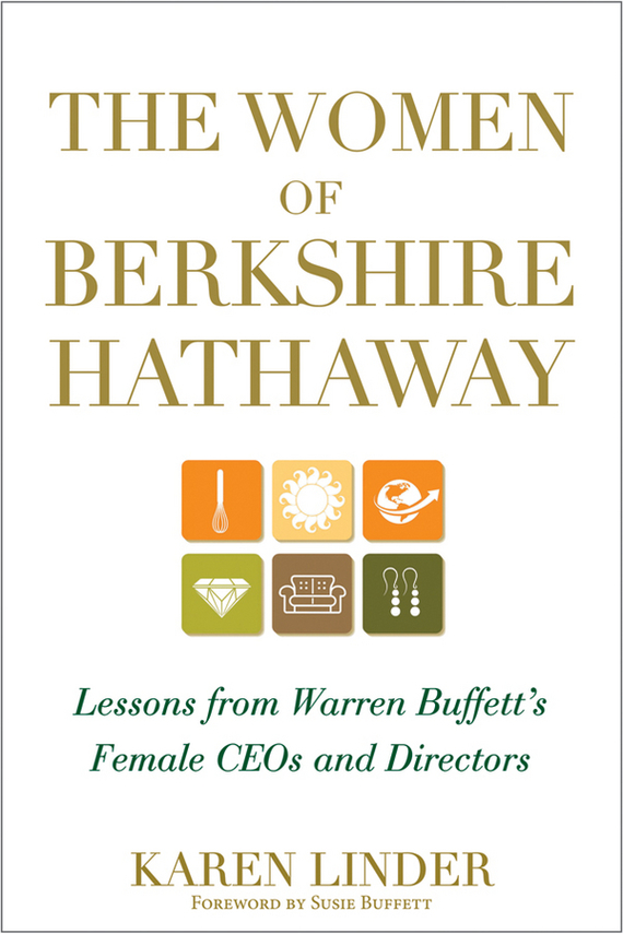 Karen  Linder The Women of Berkshire Hathaway. Lessons from Warren Buffett's Female CEOs and Directors adam schwab pigs at the trough lessons from australia s decade of corporate greed