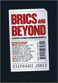Stephanie  Jones - BRICs and Beyond. Lessons on Emerging Markets