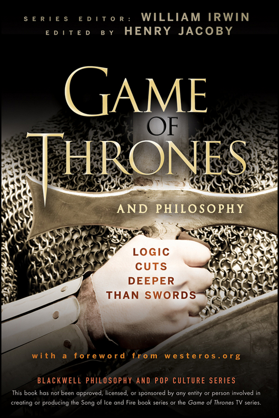 William Irwin Game of Thrones and Philosophy. Logic Cuts Deeper Than Swords gocomma pair of mobile game fire button shooting trigger