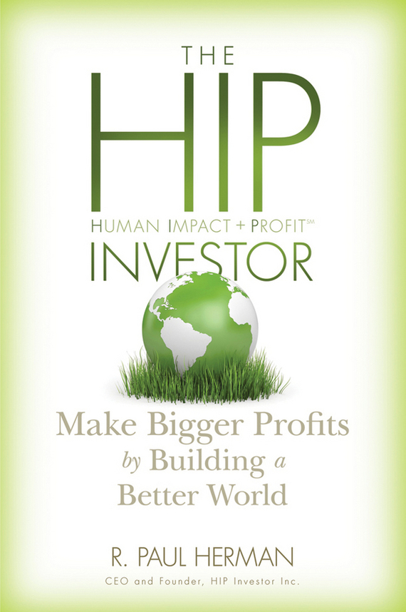 R. Herman Paul The HIP Investor. Make Bigger Profits by Building a Better World orthopaedic hip fixed set of hipbone hip gear leg femur fractures with a fixed orthopaedic rehabilitation